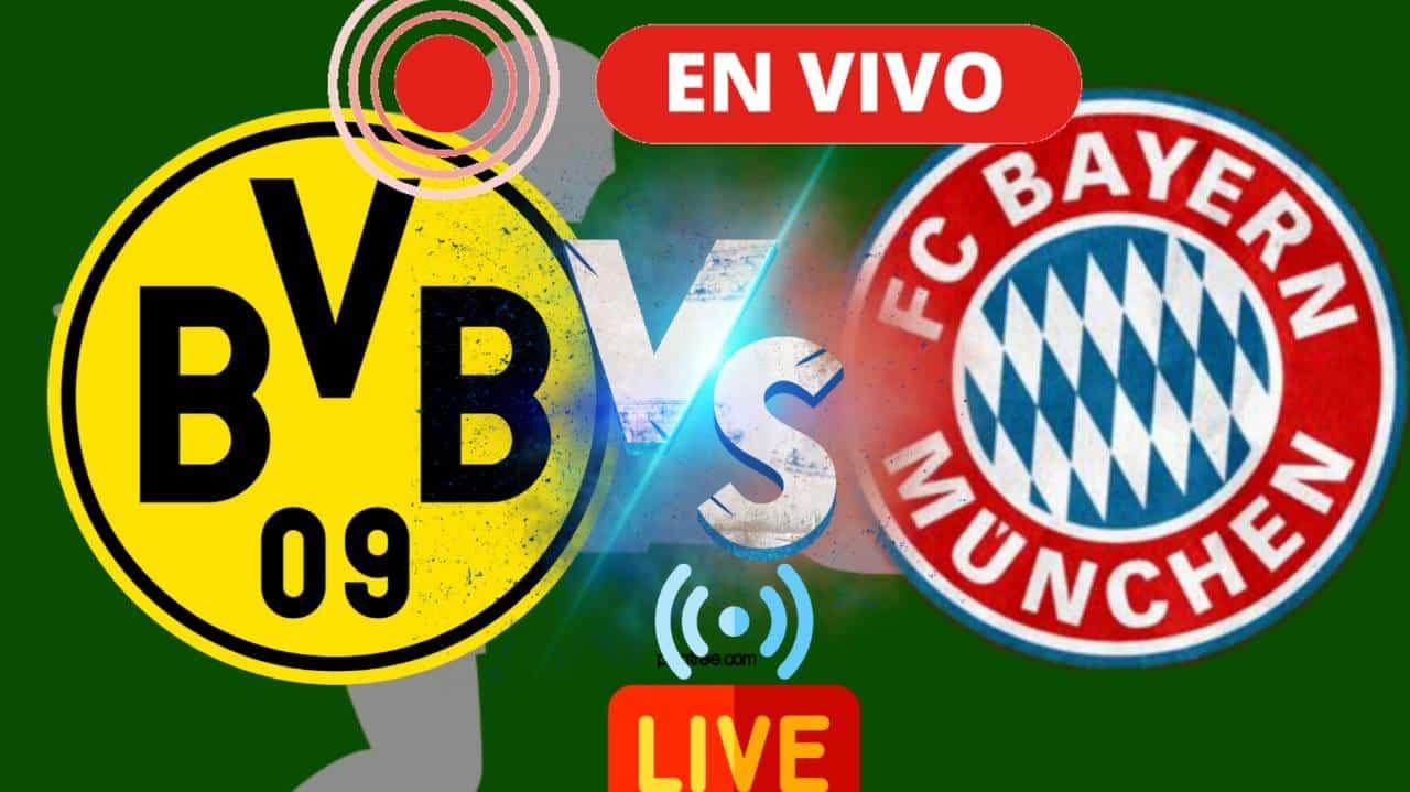 Borussia Dortmund vs. Bayern en vivo hoy : Horario y dónde ver el duelo estelar de la Bundesliga