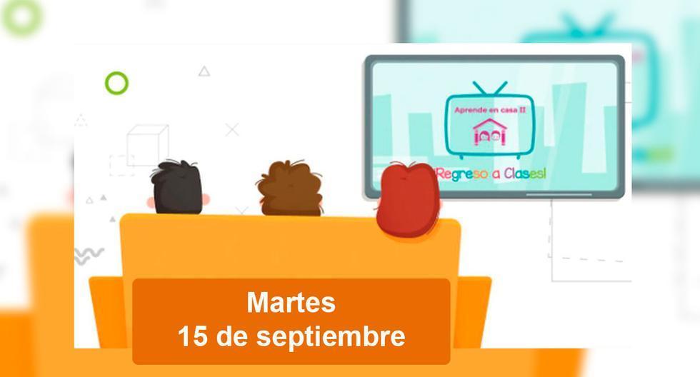 SEP Aprende en Casa II: cursos, horarios de clases y canales para preescolar, primaria, secundaria y bachillerato de HOY 15 de septiembre