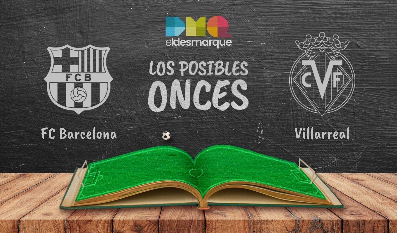 Posibles Onces y Alineaciones del Barcelona