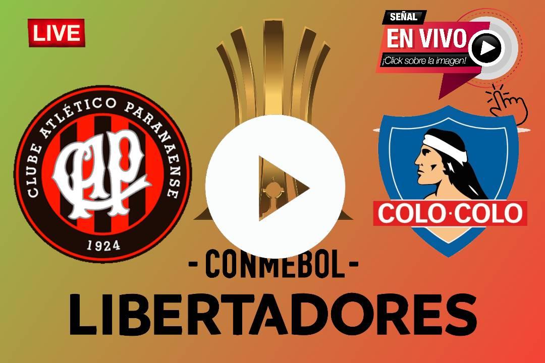 LIVE EN VIVO Colo Colo y Atlético Paranaense ONLINE EN VIVO POR LA COPA LIBERTADORES 2020