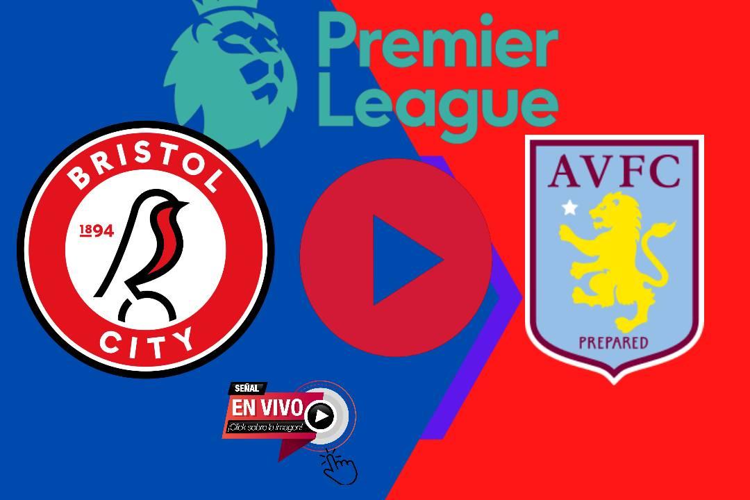LIVE EN VIVO Bristol City - Aston Villa ONLINE EN VIVO POR LA CARABAO CUP