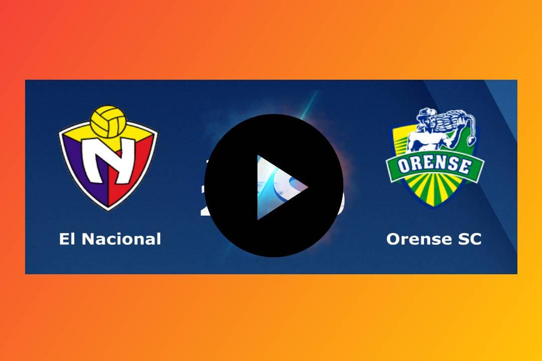 HOY EN DIRECTO El Nacional vs Orense EN VIVO ONLINE