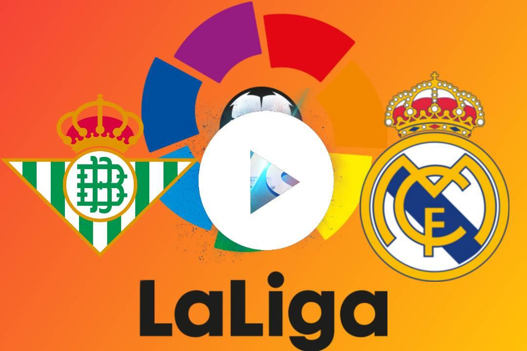 EN DIRECTO Betis - Real Madrid GRATIS ONLINE EN VIVO: horario, canal y dónde ver en TV y online