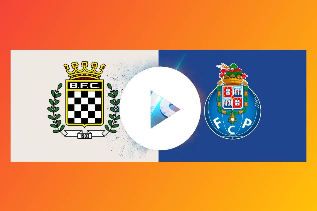 EN DIRECTO Boavista FC vs FC Porto GRATIS EN VIVO ONLINE