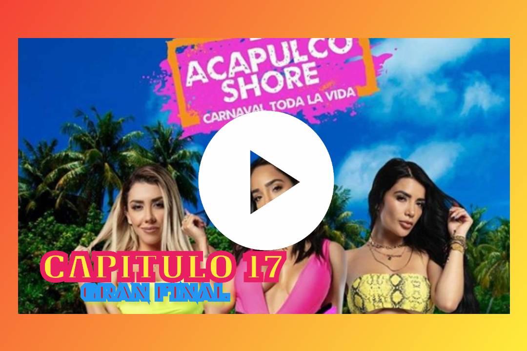 Acapulco Shore 7X17