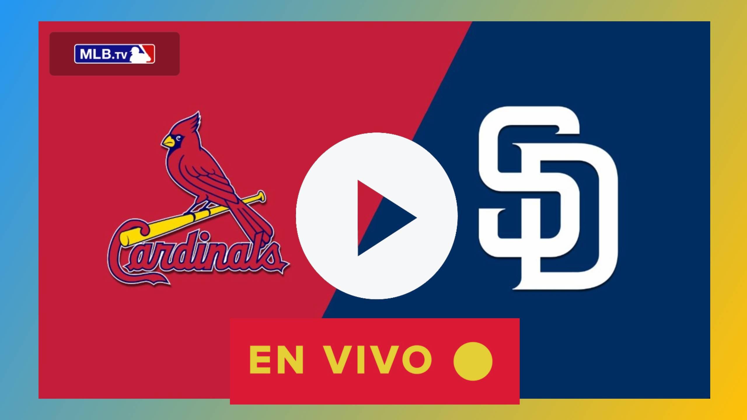 EN DIRECTO Cardinals vs. Padres ONLINE EN VIVO