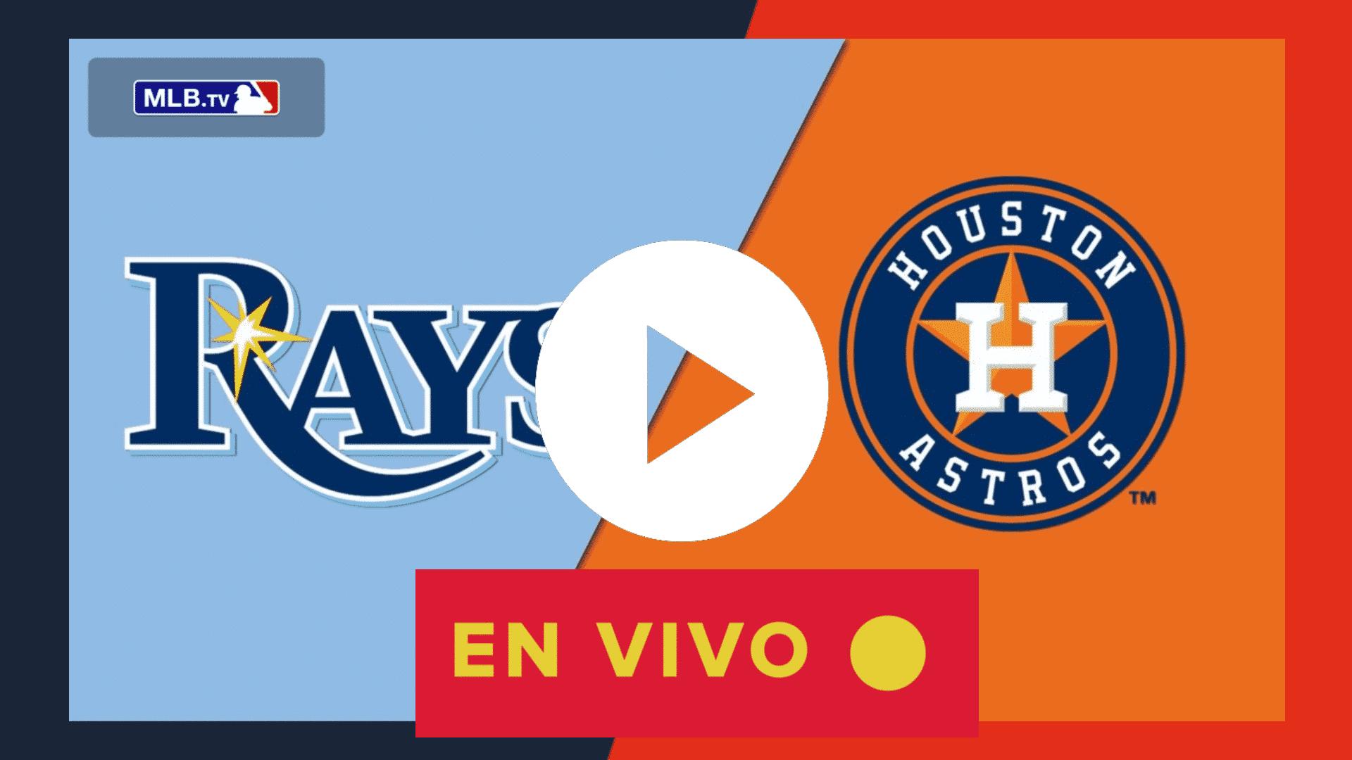 AQUI HOY EN VIVO Rays vs Astros EN DIRECTO MLB EN VIVO TV GRATIS