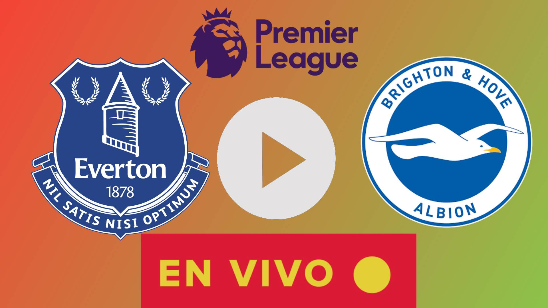 MIRAR AQUI EN VIVO Everton vs Brighton CON JAMES RODRIGUEZ