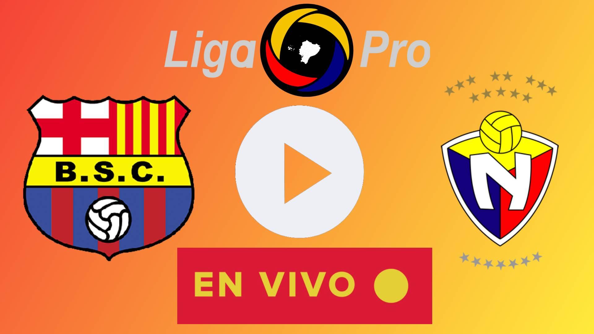 EN VIVO Barcelona SC vs El Nacional POR INTERNET ONLINE