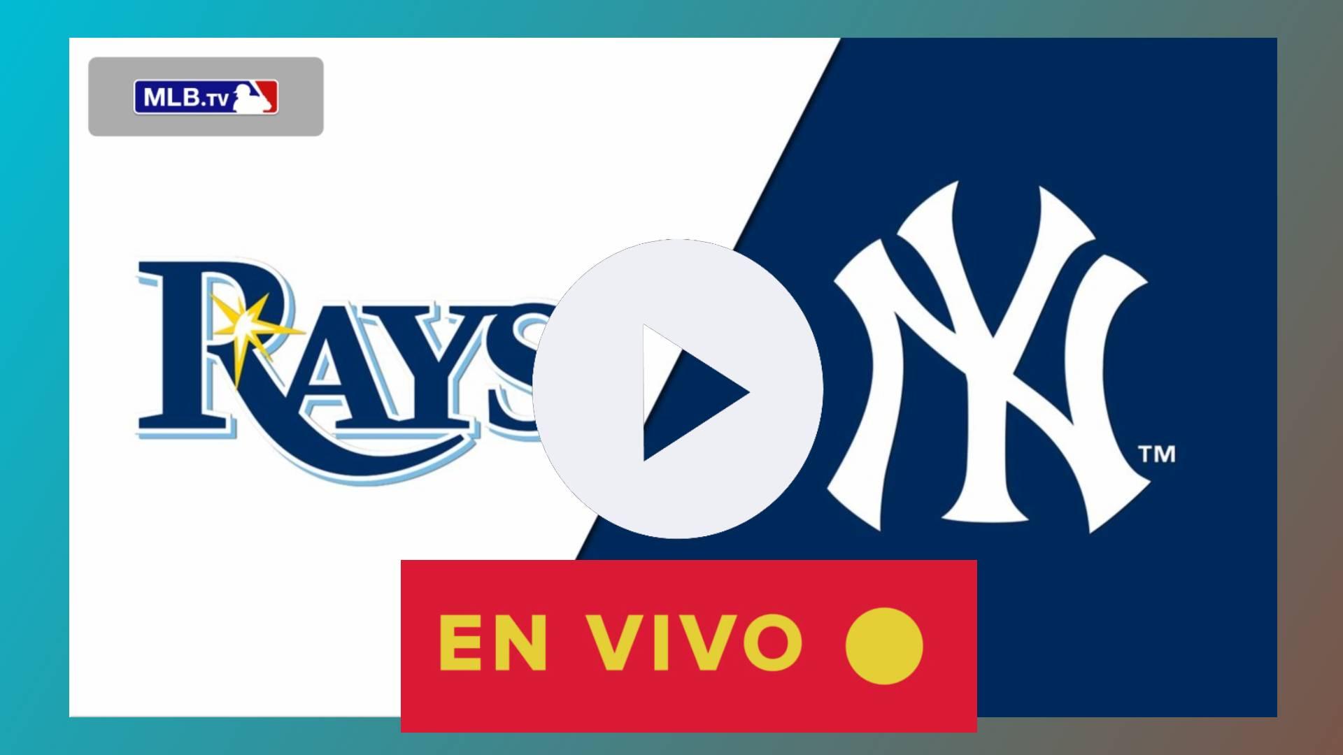 EN VIVO Yankees vs Rays