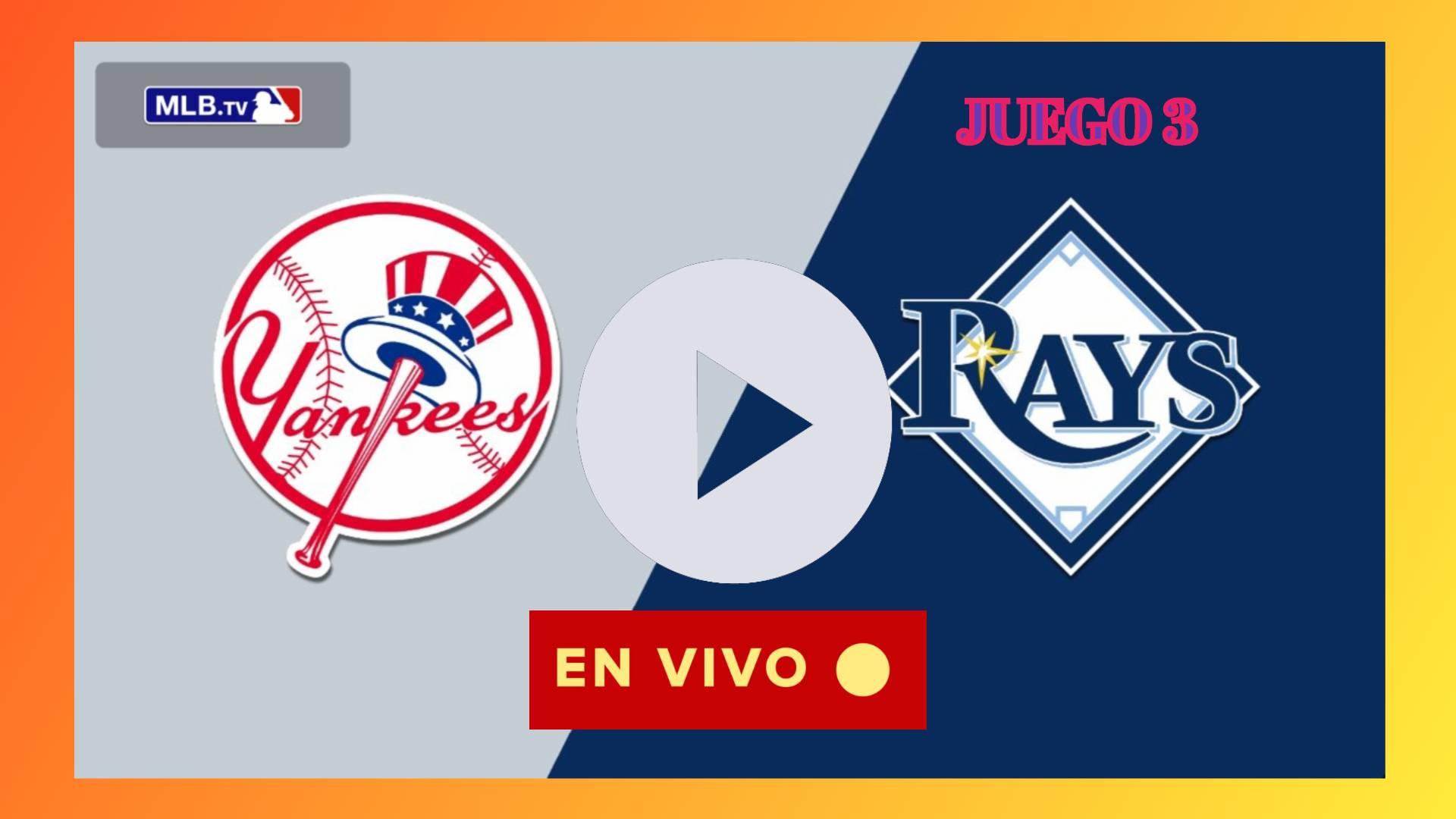 VER en vivo Rays vs. Yankees en directo online