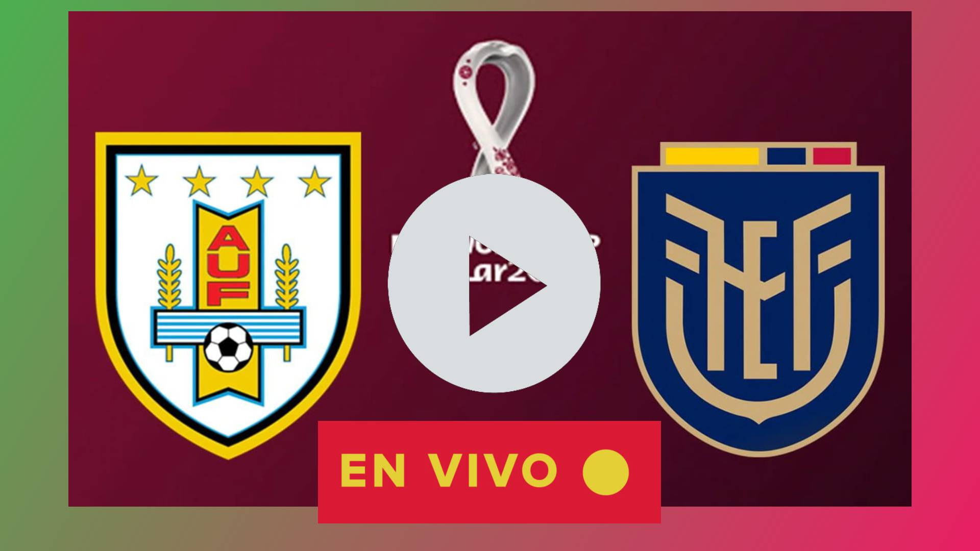 Ecuador vs Uruguay EN VIVO