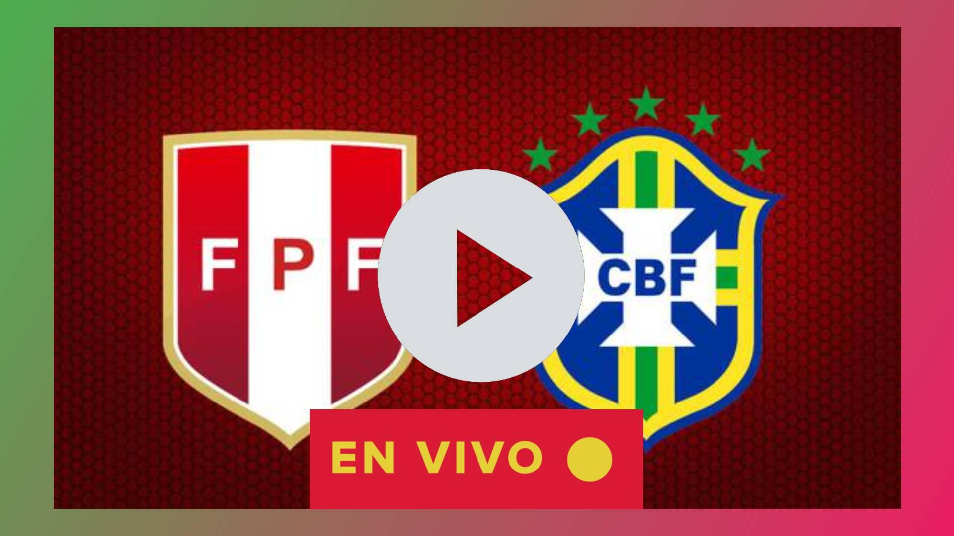 MIRAR AQUI EN VIVO Peru vs Brasil en el Estadio Nacional