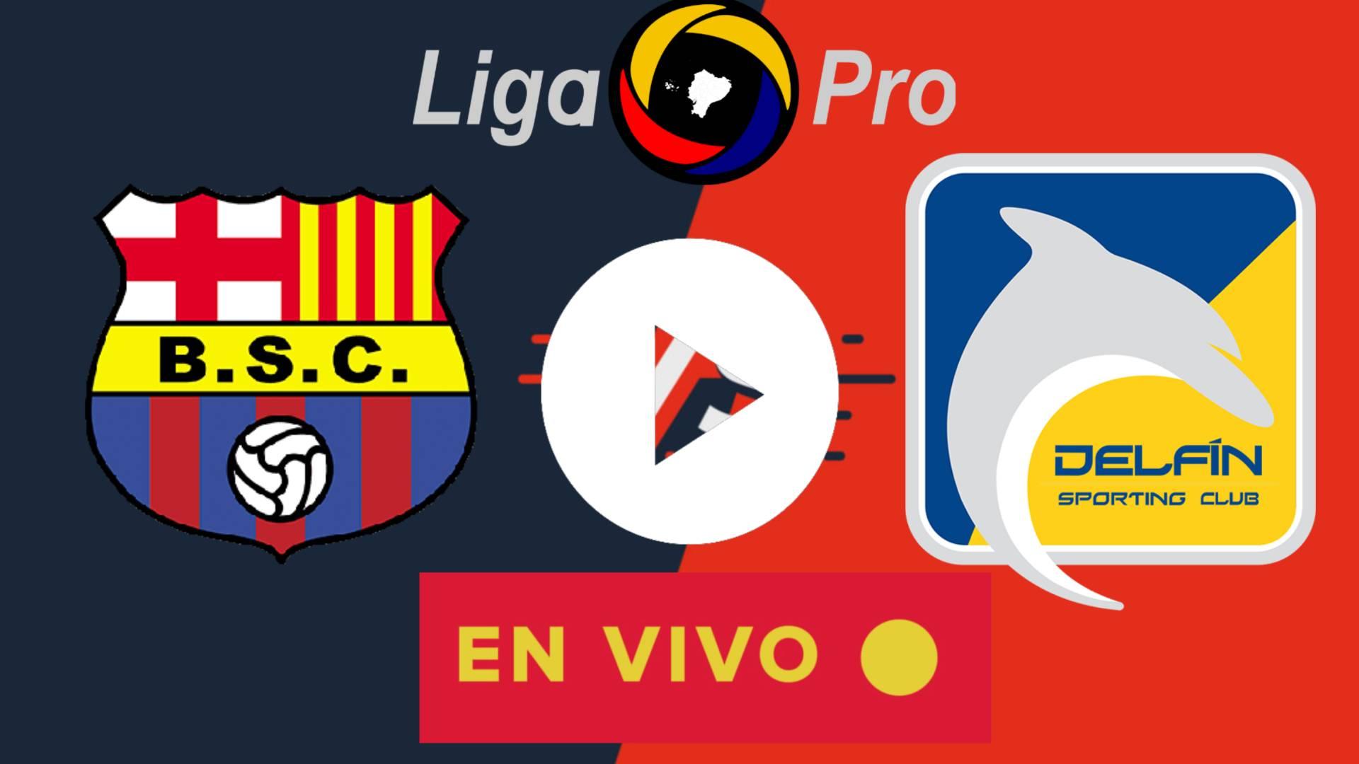 LIGA PRO 2020   EN VIVO Barcelona SC vs. Delfín
