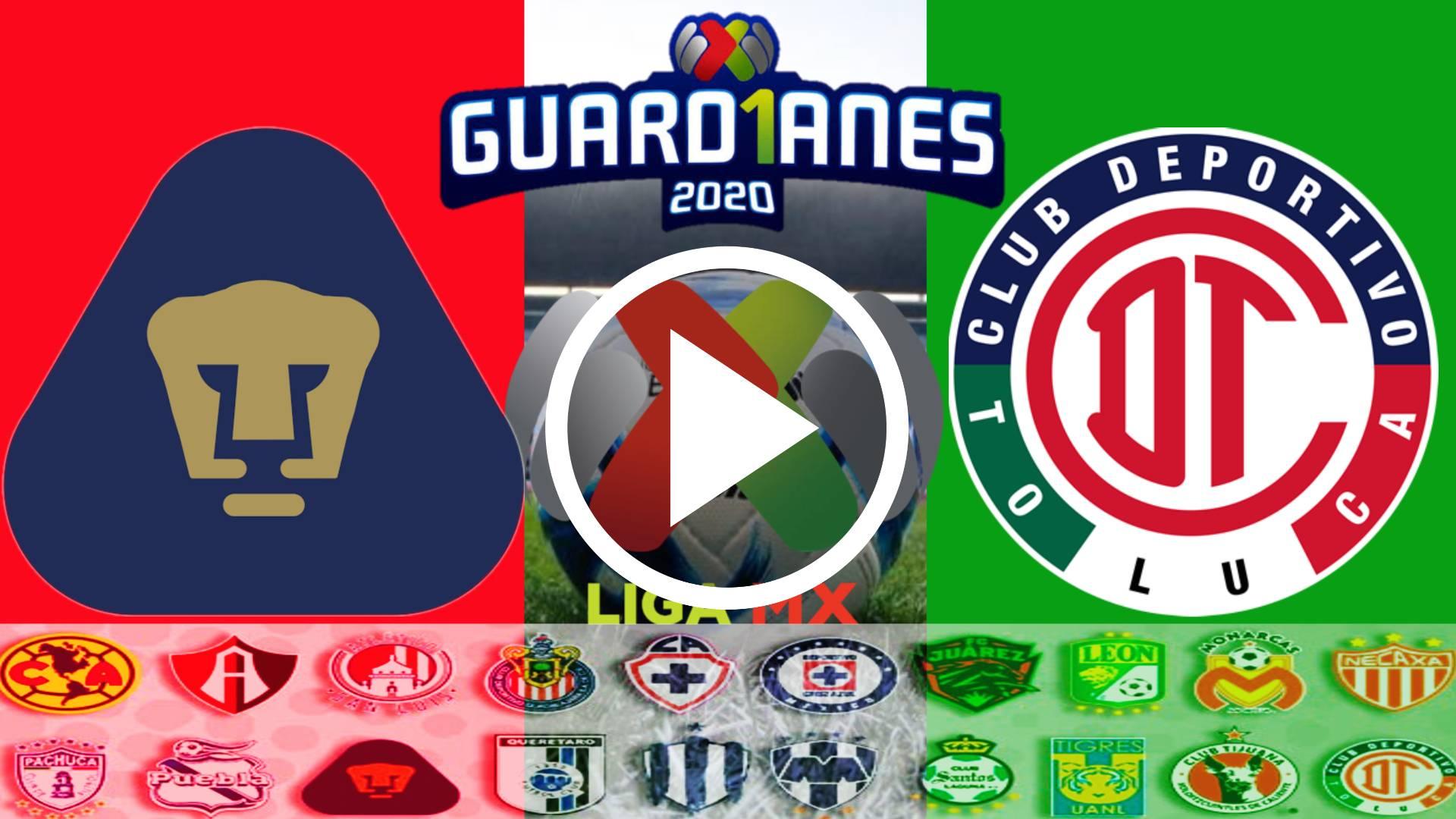 HOY AQUI EN VIVO GRATIS ONLINE Pumas vs Toluca POR la Liga MX TORNEO GUAD1ANES 2020