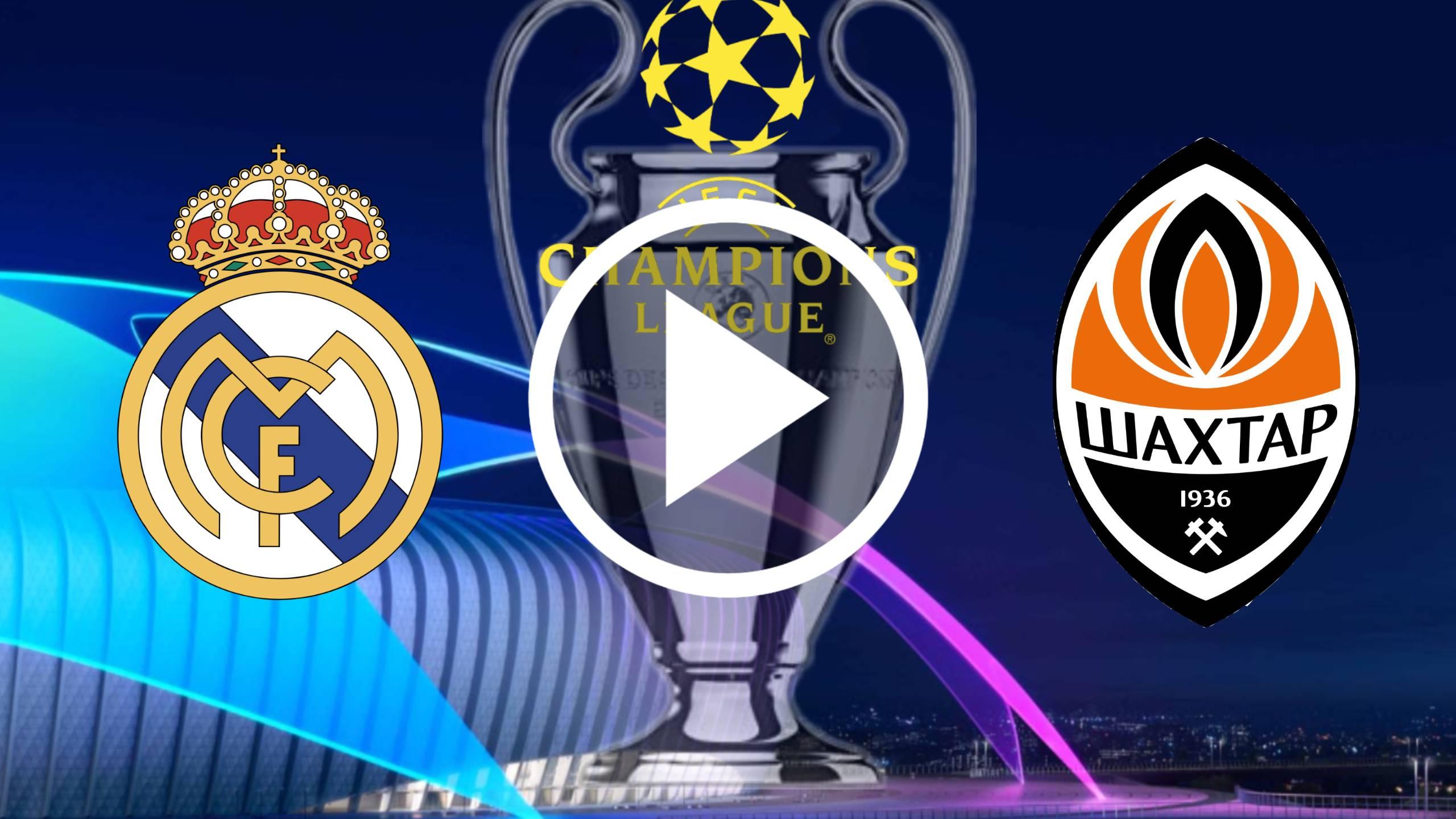 EL MEJOR SITIO PARA VER EN DIRECTO Real Madrid vs Shakhtar Donetsk