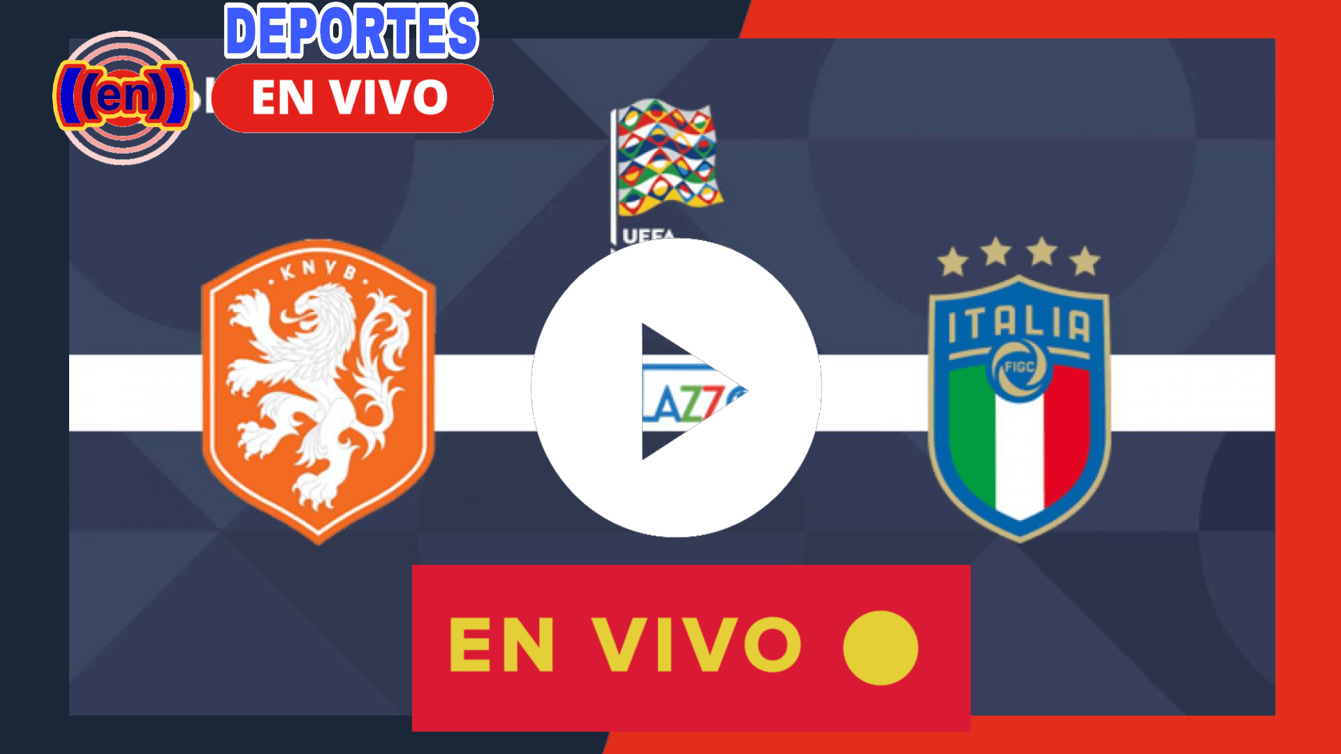 AQUI EN VIVO Italia vs Holanda EN DIRECTO
