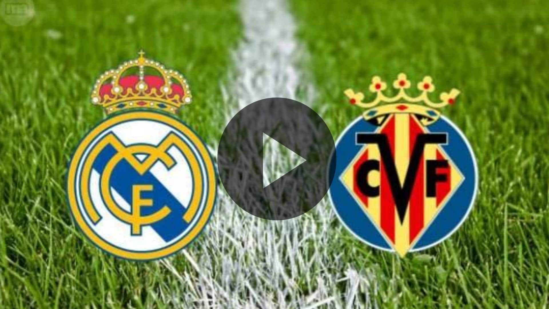 Avance del Villarreal contra el Real Madrid: Cómo ver en la TV, Live Stream, Kick Off Time y Noticias del Equipo