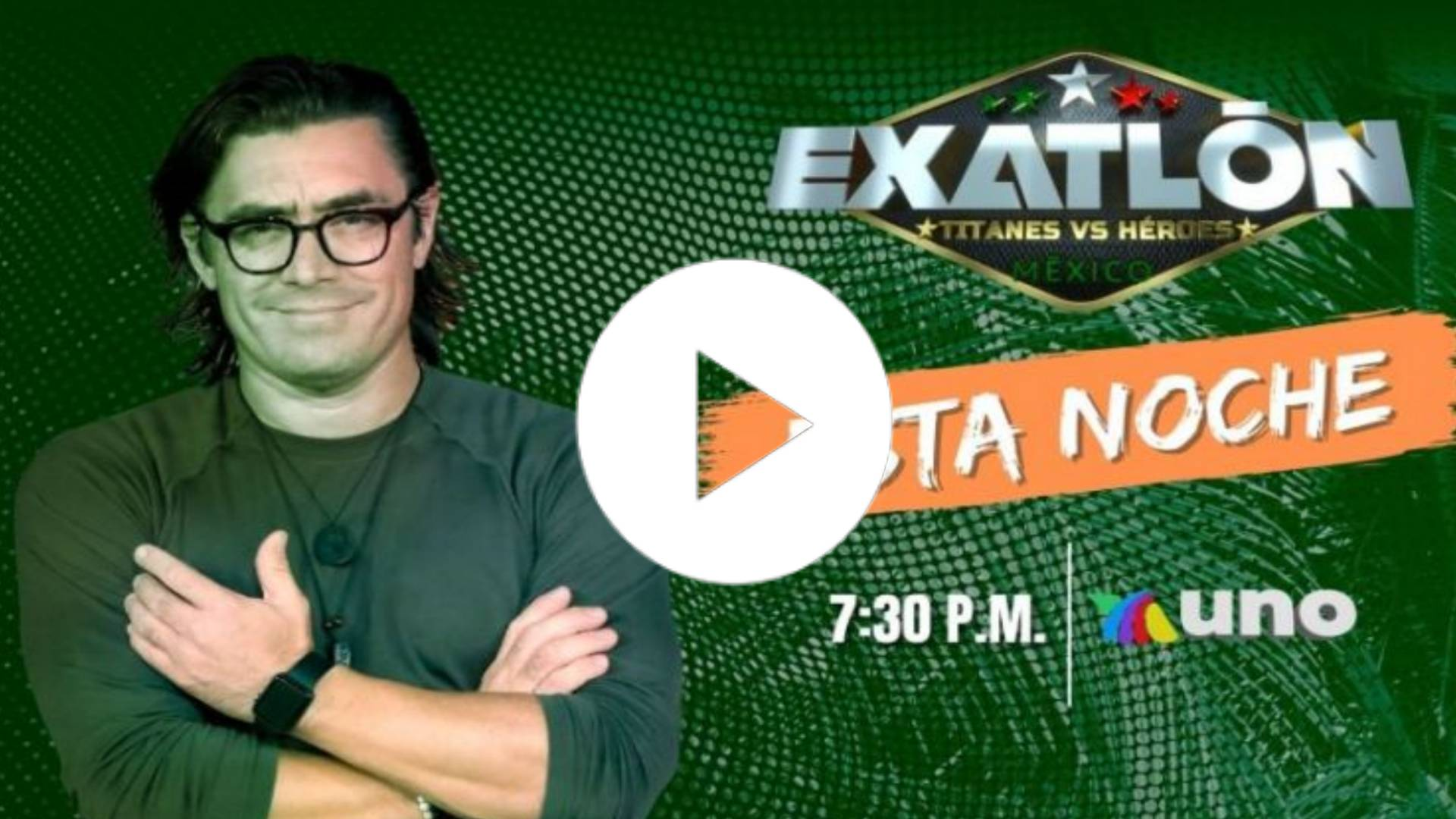 AQUI EN VIVO: EXATLÓN MÉXICO 2020: TITANES VS. HÉROES