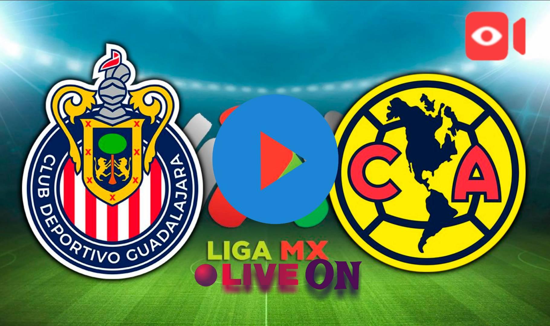 AQUI Chivas vs América: Fecha, hora y qué canal transmite EN DIRECTO el Clásico Nacional en Liguilla de Liga MX
