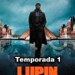 Etan Simon Lupin, Serie de Netflix, como se desarrolla la historia de LUPIN
