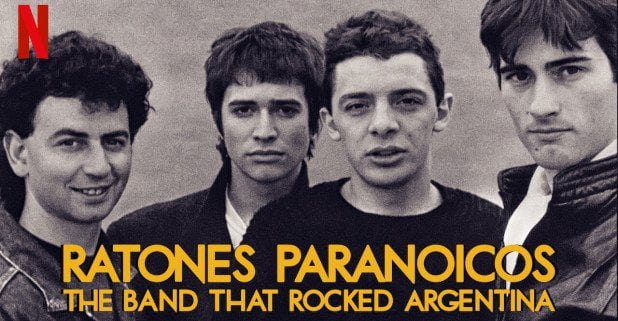 """Ratones paranoicos"": The Band That Rocked Argentina' en Netflix"