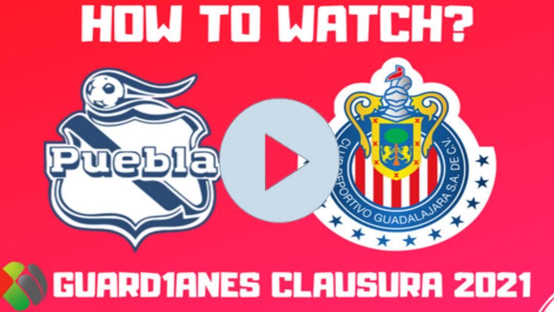 Puebla vs. Chivas ONLINE