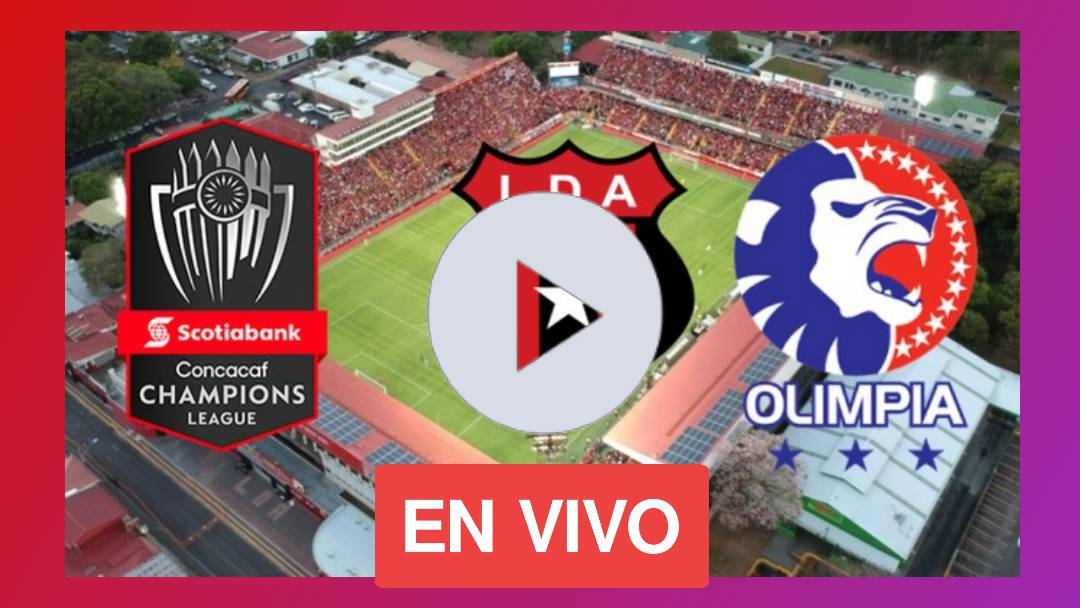 VIA FOX Y TUDN USA: ALAJUELENSE VS OLIMPIA EN VIVO