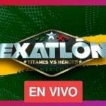 Aqui En Vivo EXATLON MEXICO 2021: HOY HEROES VS TITANES POR LA FORTALEZA