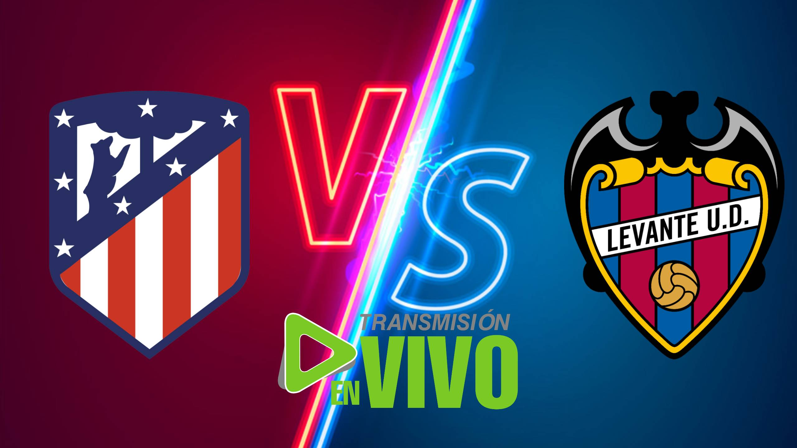 LA LIGA TV EN VIVO, Atlético Madrid vs Levante: EN Directo partidos LaLiga Santander