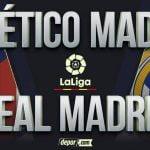 Real Madrid vs.  Atlético de Madrid EN VIVO vía DirecTV: minuto a minuto en LaLiga