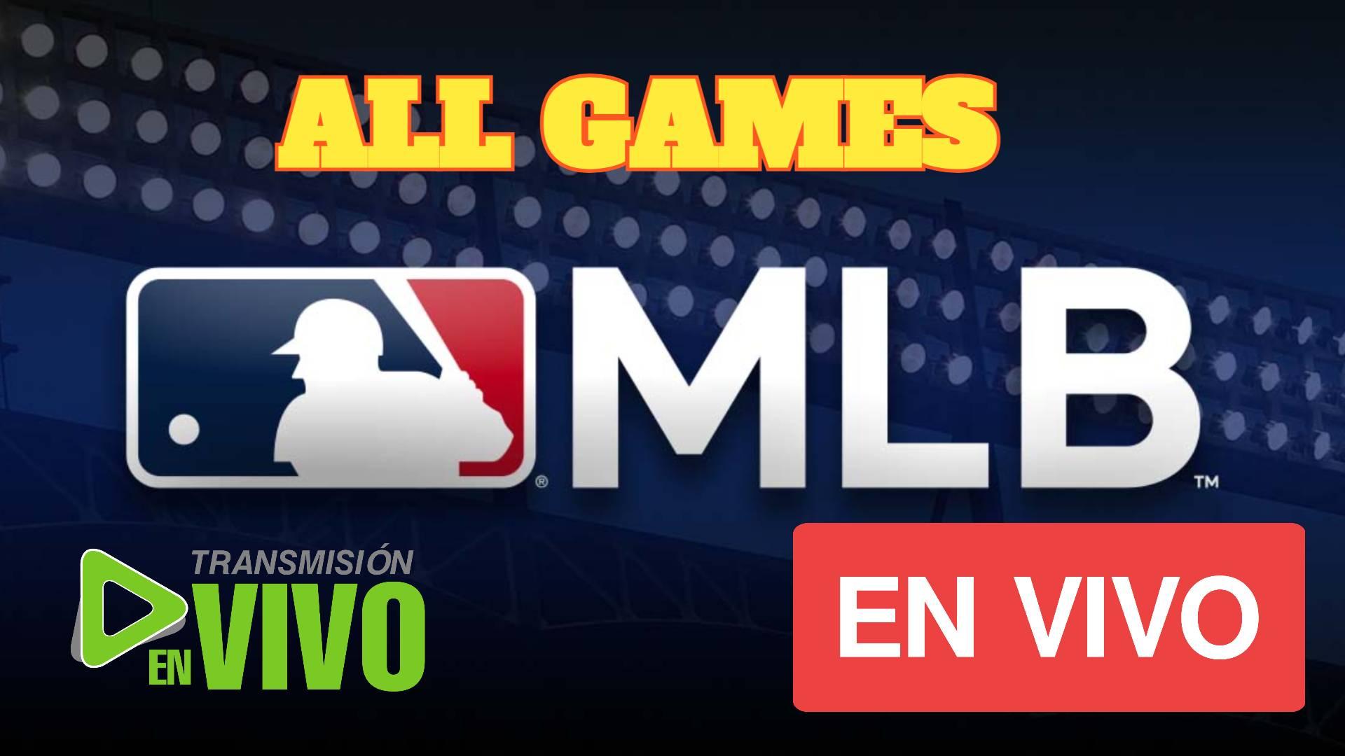 MLB 2021 EN VIVO; JUEGOS DE LA MLB 2021 EN VIVO ONLINE HOY