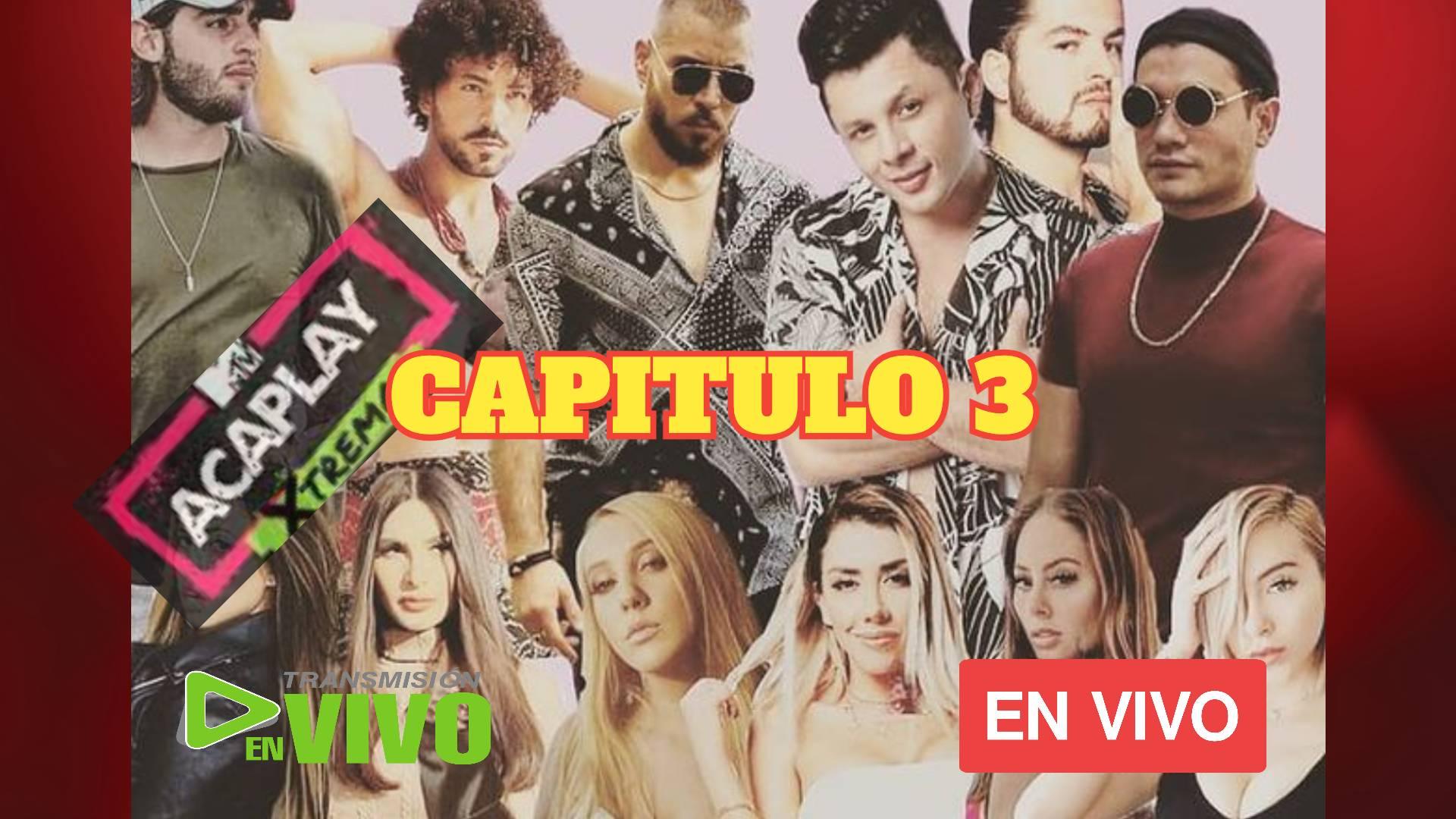 MIRAR AQUI ACAPLAY XTREMO 2021 CAPITULO 3 EN VIVO ONLINE