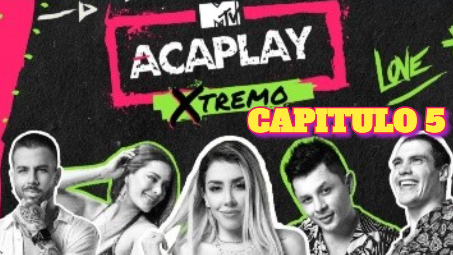 AcaPlay Xtremo 2021 CAPITULO 5