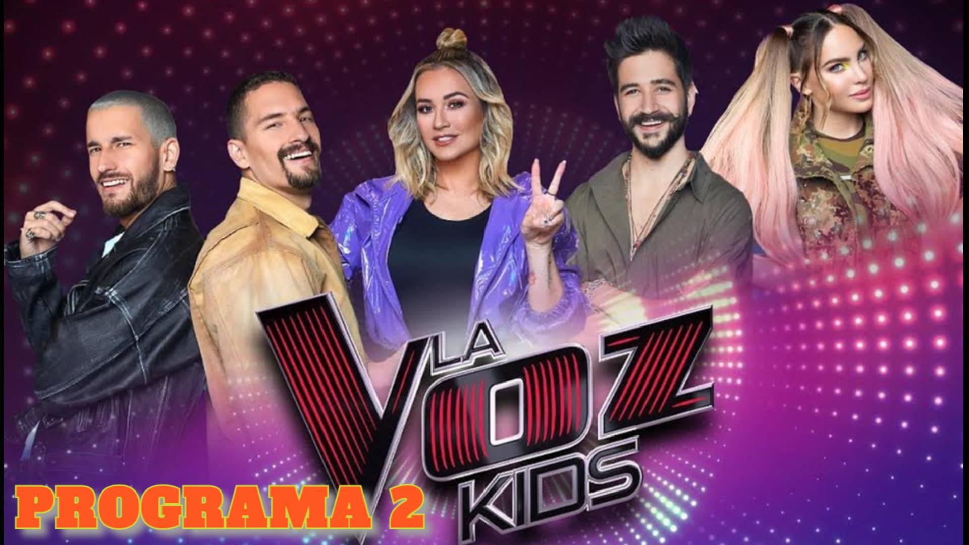 LA VOZ KIDS MEXICO 2021 ONLINE PROGRAMA 2