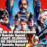VER: TRAILER DE ESCUADRON SUICIDA O Suicide Squad ; ACTORES, CAST, ELENCO, REPARTO DE ESCUADRON SUICIDA O Suicide Squad