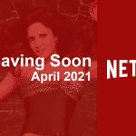 Películas y series que dejarán Netflix en abril de 2021