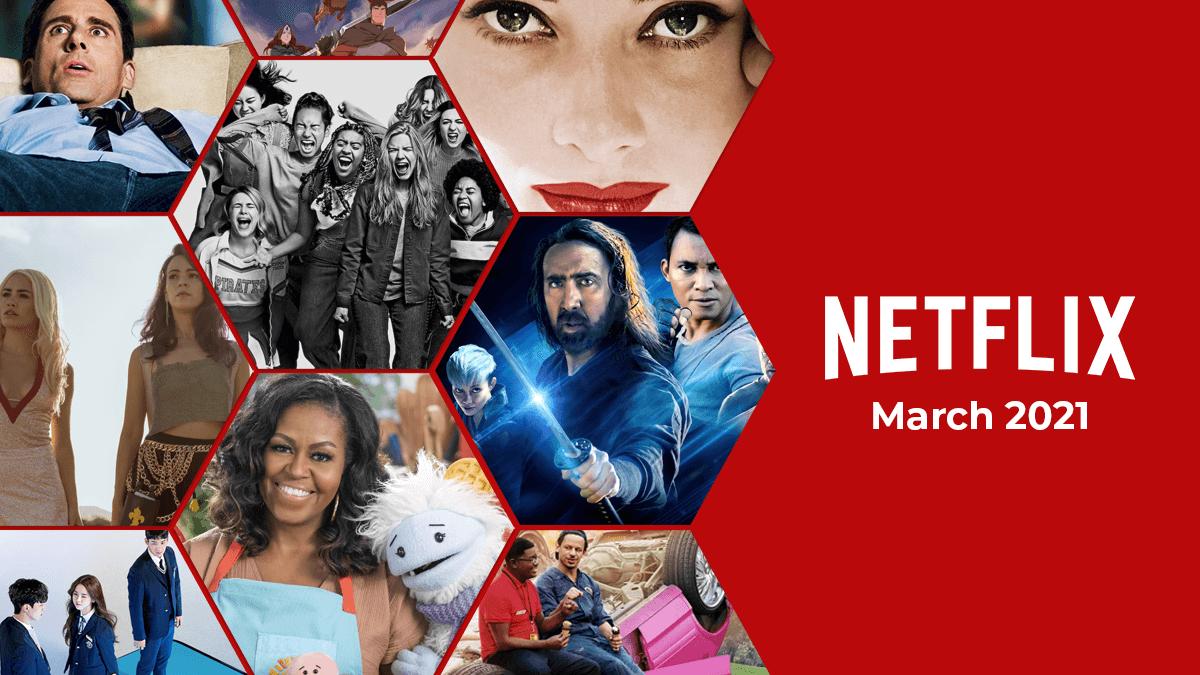 netflix march 2021 release schedule