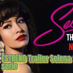 ESTRENO Trailer Selena 2: la serie; Netflix anuncia la fecha de estreno de Selena: Parte 2 de la serie