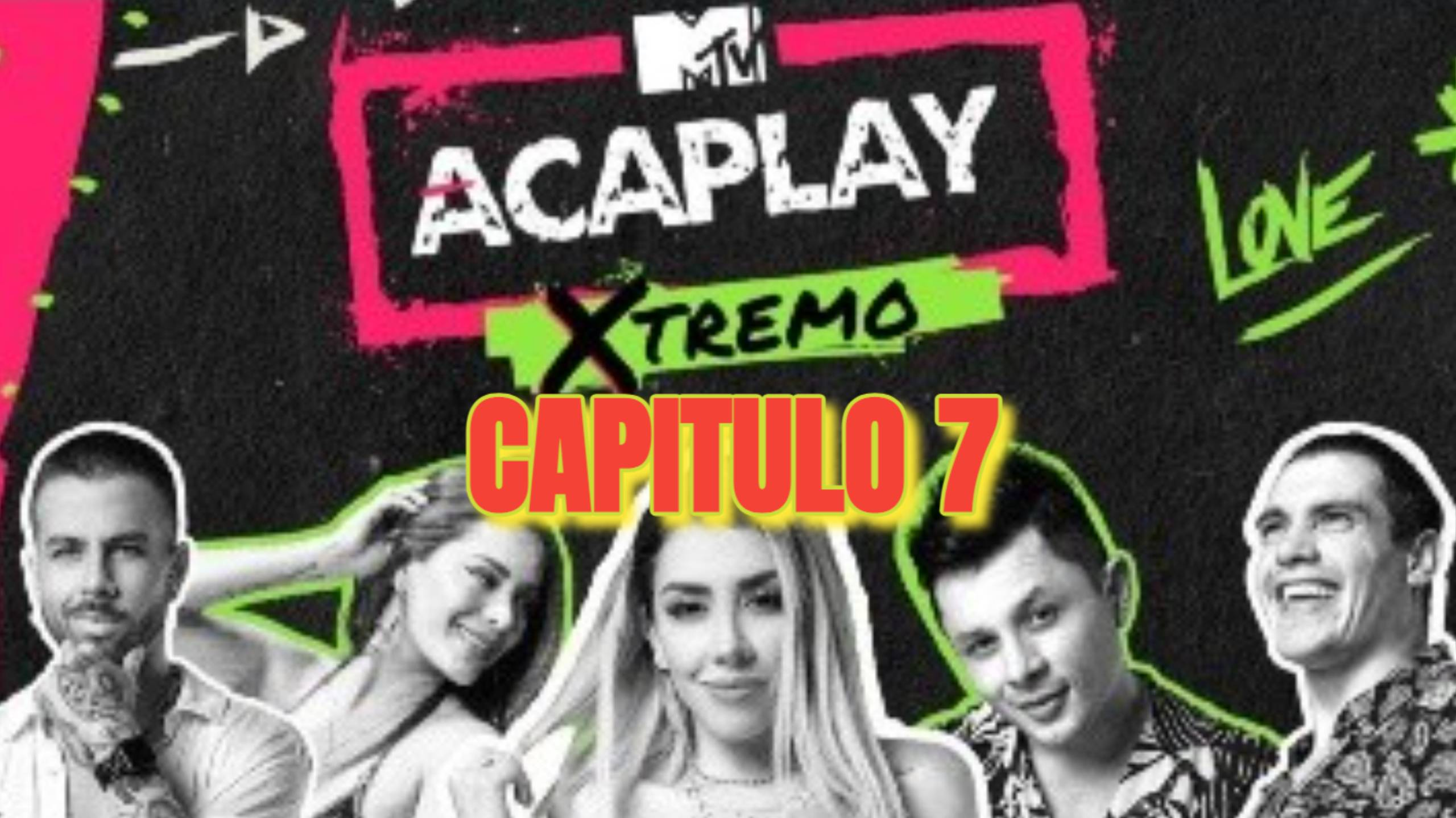 AcaPlay Xtremo 2021 CAPITULO 7
