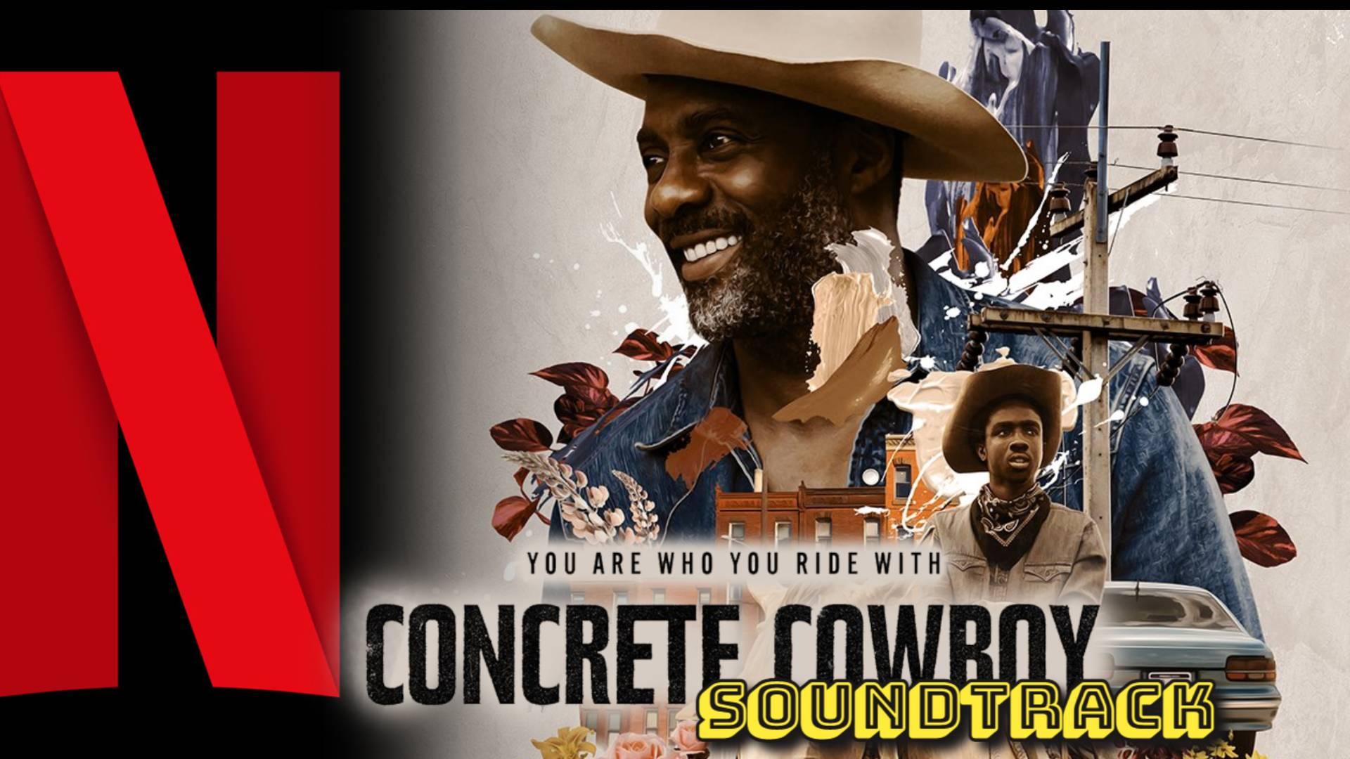 Concrete Cowboy o Baqueros del Concreto SOUNDTRACK