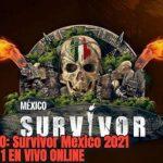VER ESTRENO: Survivor Mexico 2021 PROGRAMA 1 EN VIVO ONLINE; Transmisión en vivo en línea de  Survivor Mexico 2021 de Azteca Uno: cómo y cuándo ver la transmisión en vivo del estreno