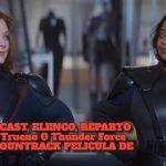 ACTORES, CAST, ELENCO, REPARTO EN Fuerza Trueno O Thunder Force Trailer Y SOUNTRACK PELICULA DE NETFLIX