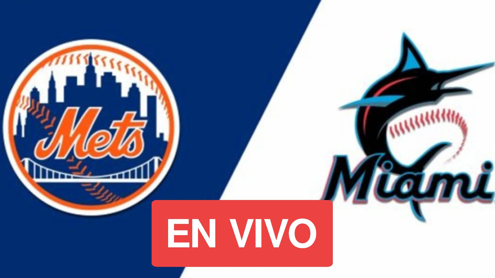 En vivo: New York Mets VS Miami Marlins-2021 Major League Baseball