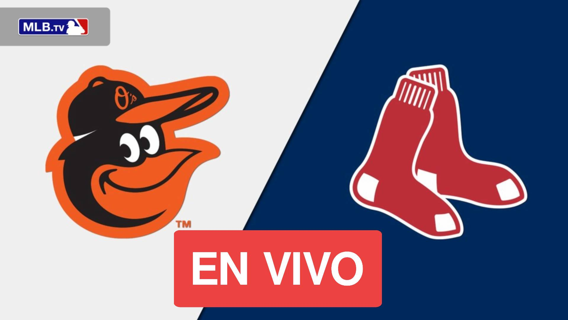 ORIOLES VS RED SOX EN VIVO ONLINE GRATIS MLB 2021 ONLINE FREE