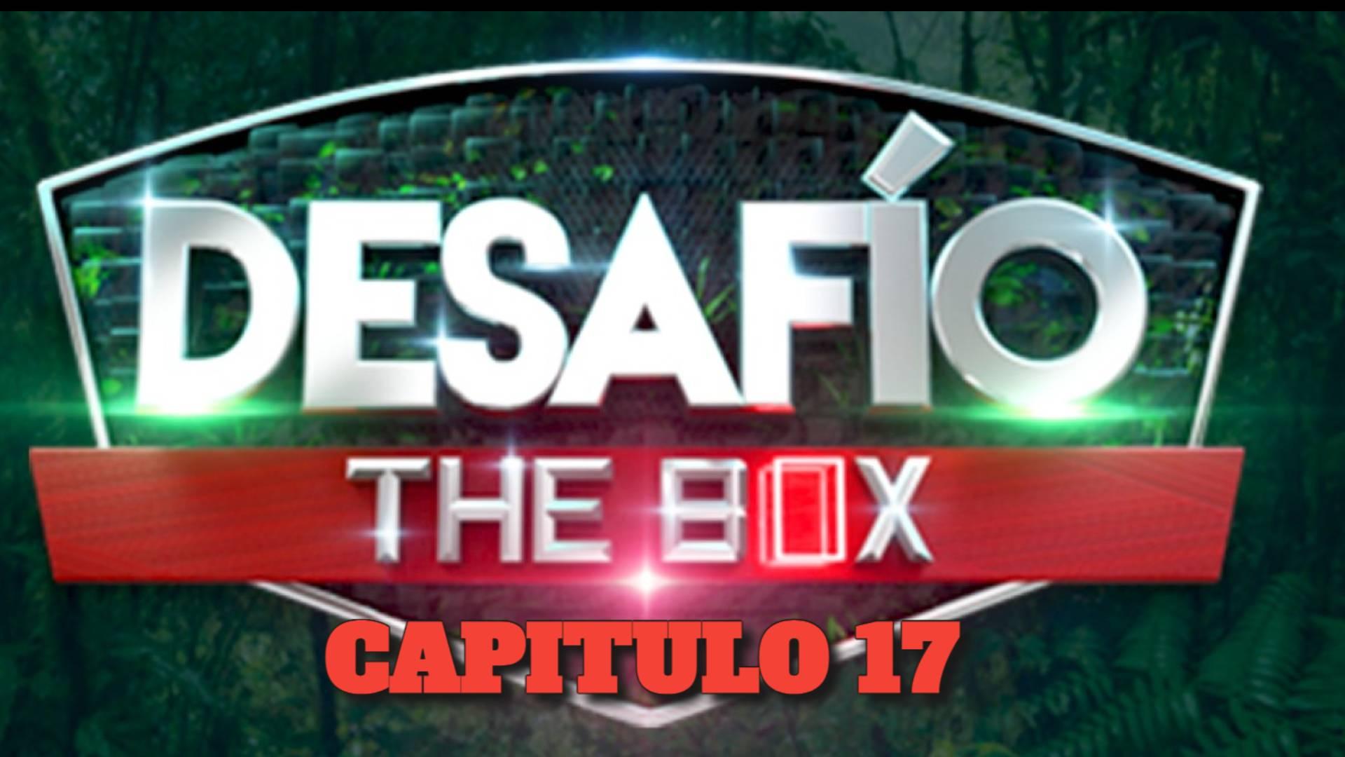 Desafio The Box 2021 CAPITULO 17