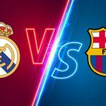 VER AQUI; Clásico Real Madrid vs Barcelona EN VIVO: Canales y tiempo de visualización