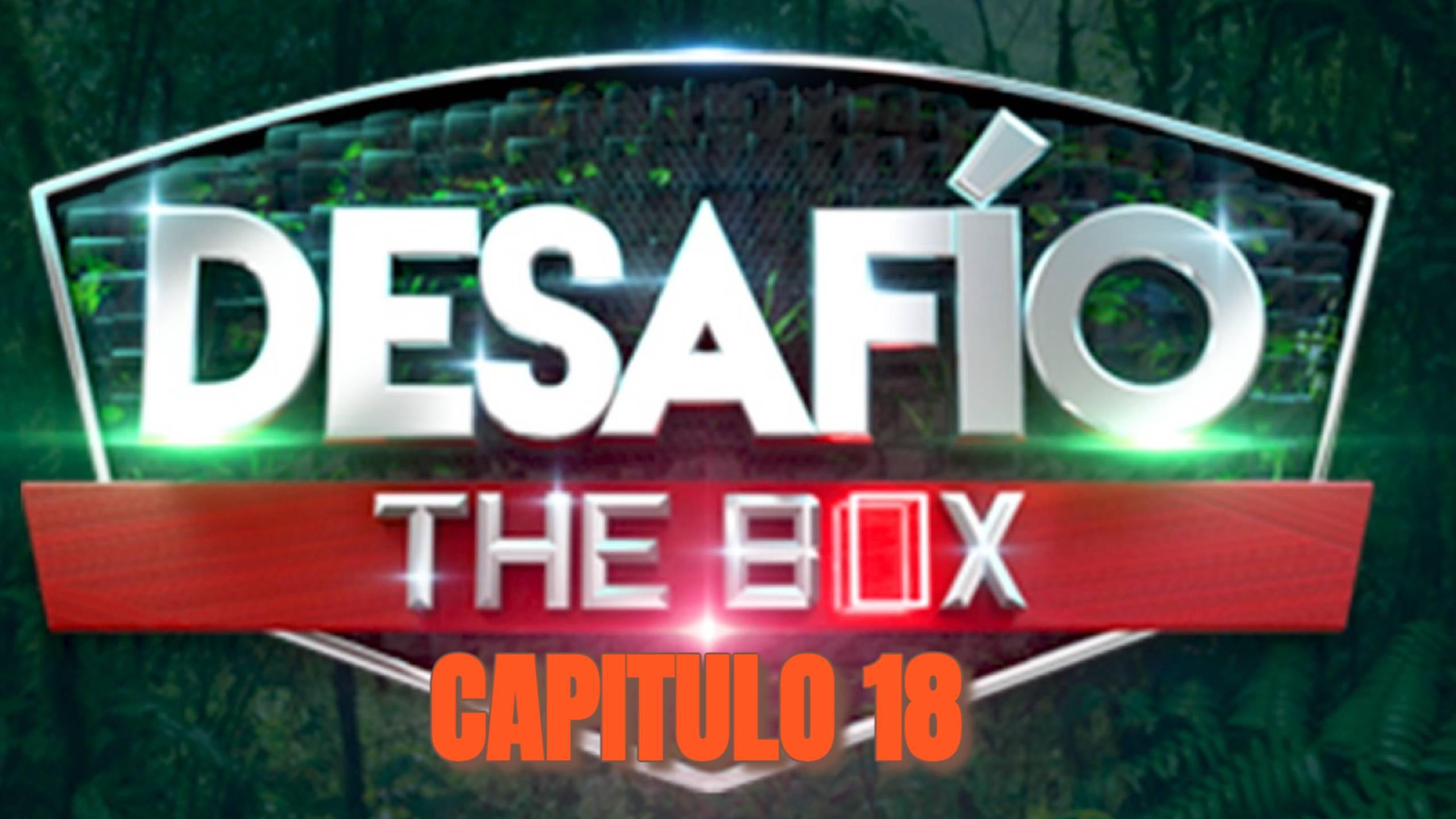 Desafio The Box 2021 CAPITULO 18