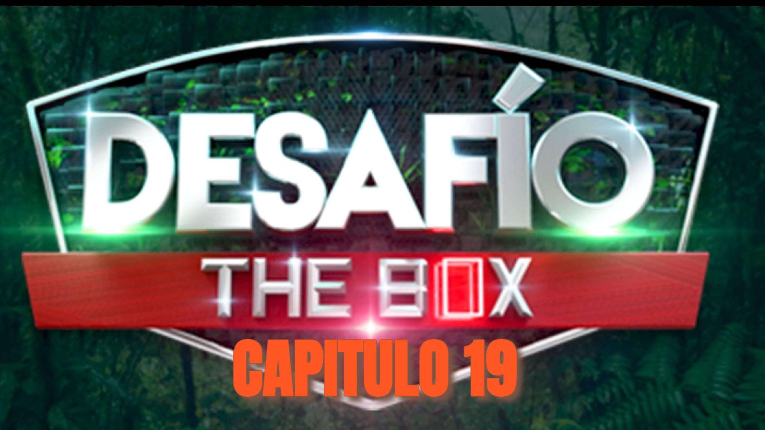 Desafio The Box 2021 CAPITULO 19