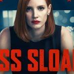 ACTORES, CAST, ELENCO, REPARTO de Miss Sloane Pelicula de Netflix